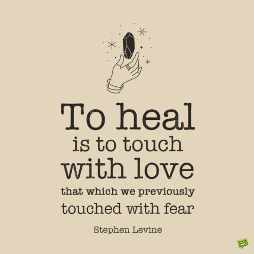 Healing Quote to note and share.