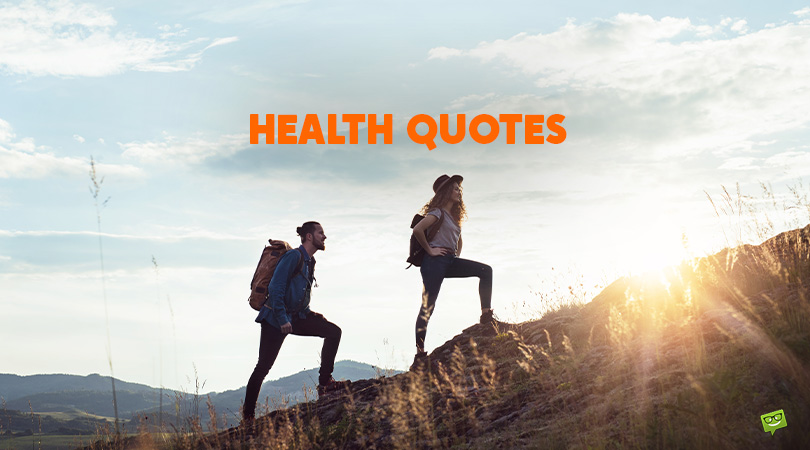 200+ Health Quotes to Help Us Set Our Priorities