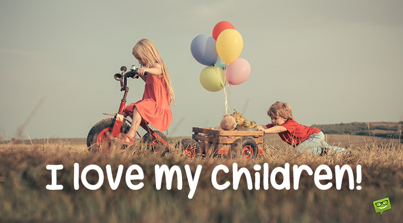 Sweet I Love You Messages And Quotes For My Children