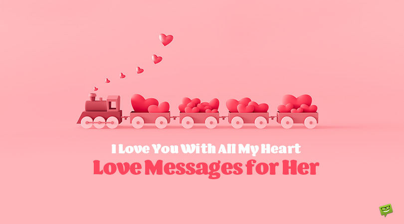 I Love You With All My Heart | 90 Love Messages for Her