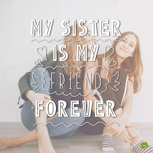 I love you message for sister.