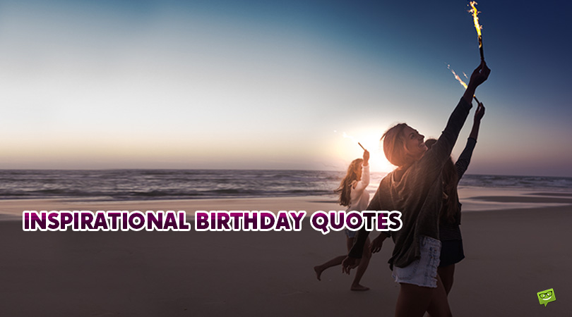 Inspirational Birthday Wishes | 80+ Messages to Motivate and Celebrate