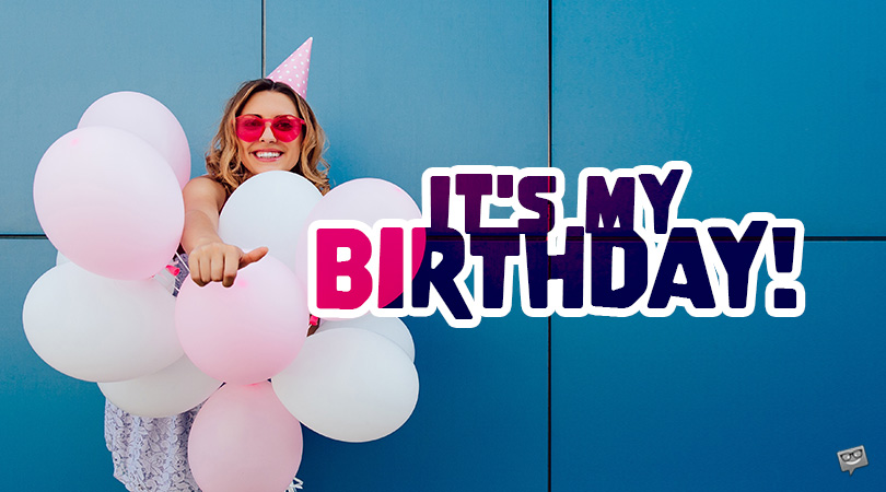 It's My Birthday! | My Status Updates for Facebook