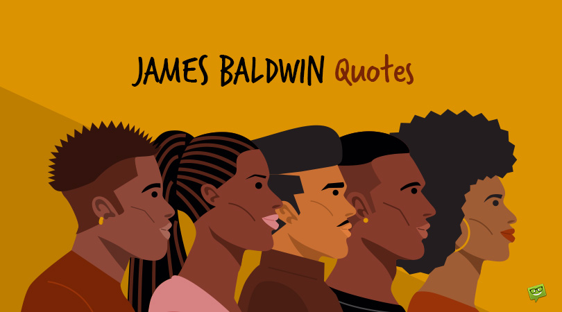 The Demand for Equality Through 150 James Baldwin Quotes