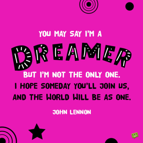 John Lennon quote to inspire you.
