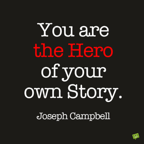 Motivational life quote by Joseph Campbell.