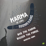 Bad Karma Quote to note and share.
