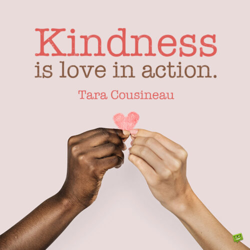 Kindness quote to note and share.
