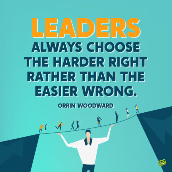 Leadership quote to isnpire you.