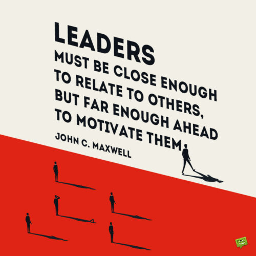 Leadership quote to give you food for thought and action.