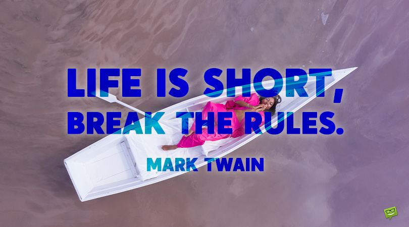 """99 """"Life is Short"""" Quotes to Help You Seize the Day"""