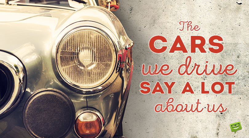"51 Famous ""Love Quotes for My Car"" for Tireless Drivers"