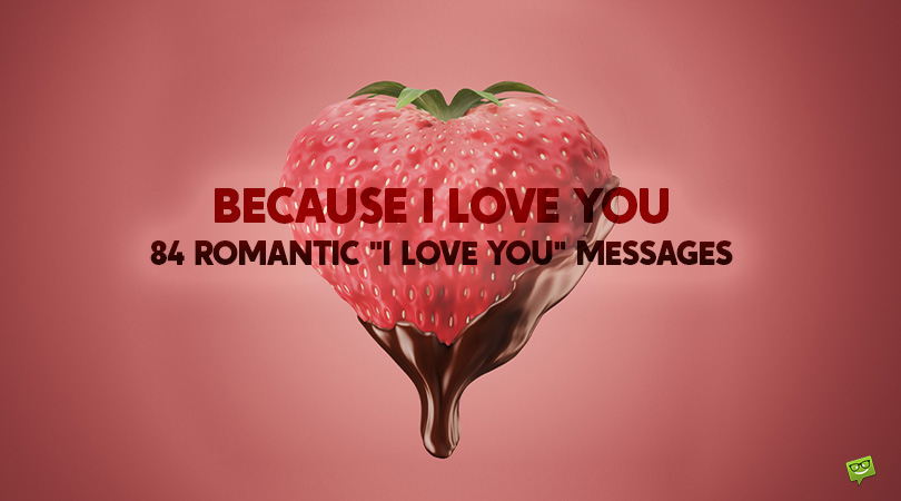 """Because I Love You 