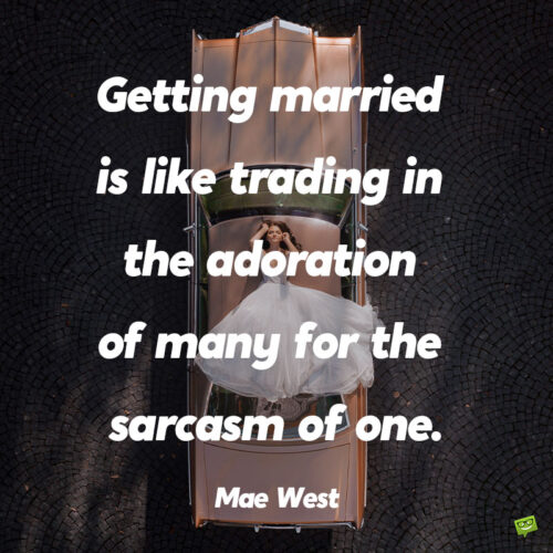 Funny Mae West Quote to note and share.