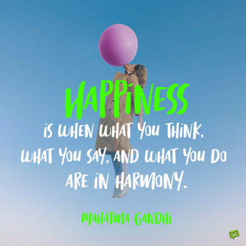 Mahatma Gandhi quote to note and share.