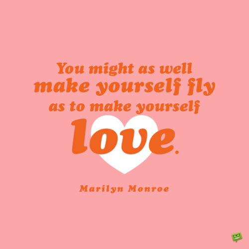 Marilyn Monroe quote to inspire you.