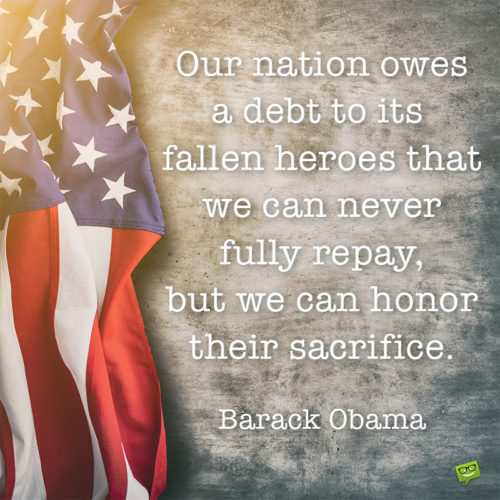 Memorial day quote for inspiration.