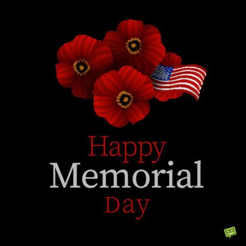 Happy Memorial Day image to celebrate on social media or share on messages and email.