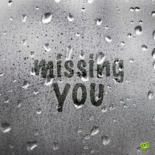 Missing you quote on image for sharing on messages.