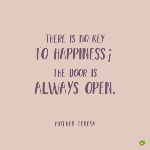 Mother Teresa quote to inspire you.