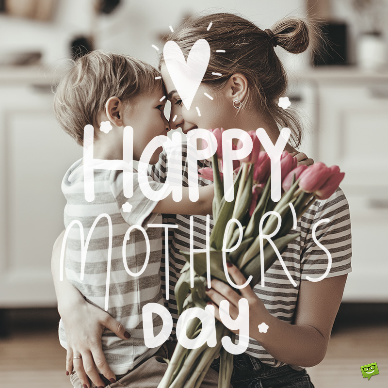 111 Mother's Day Messages That Will Inspire You