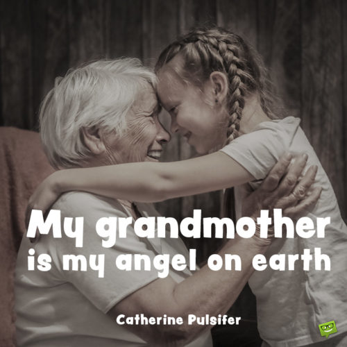 Mother's day quote for grandmother.
