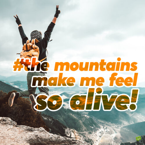 Mountain caption for your Instagram posts.