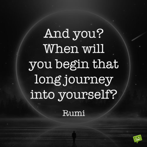 Moving on quote to make you think about your inner journey.