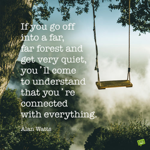 Nature quote for inspiration.