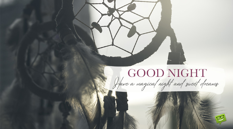 Never Stop Dreaming   Good Night Messages for Friends