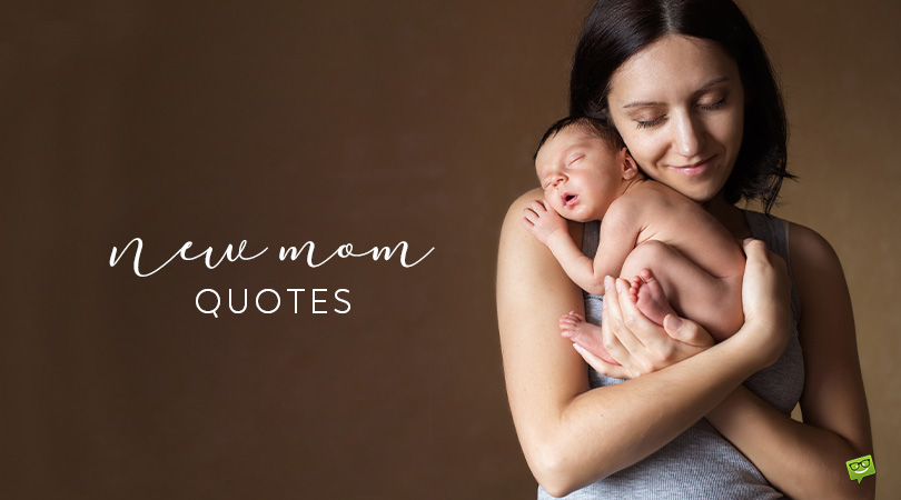 9 Months for a Miracle | 90 New Mom Quotes