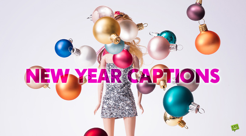55 Fun Captions for Those New Year Pics