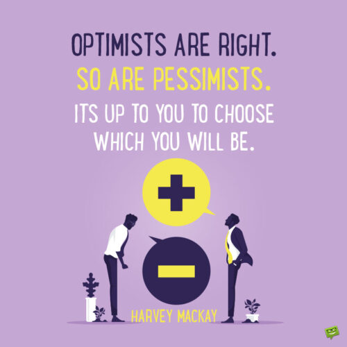 Optimists vs pessimists quote to note and share.