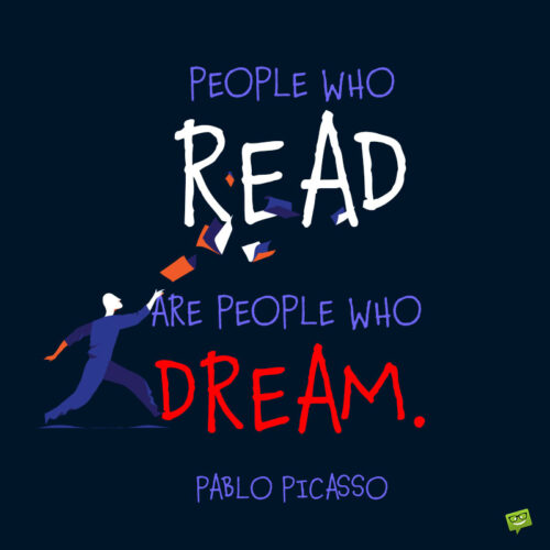 Reading quote by Pablo Picasso to note and share.