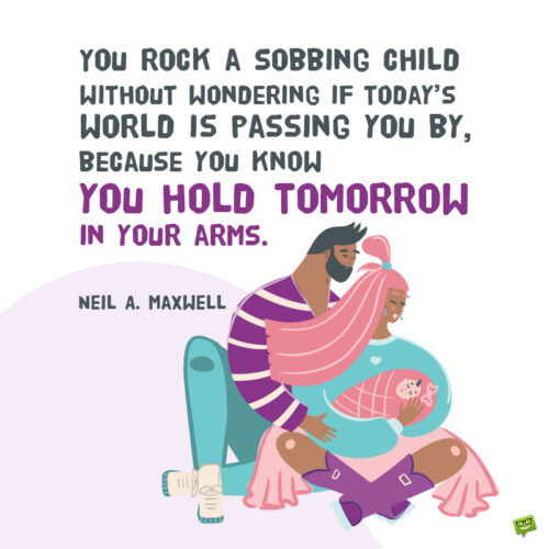 Parents quote to note and share.
