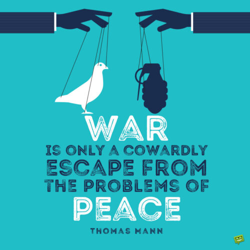 World peace quote to note and share.