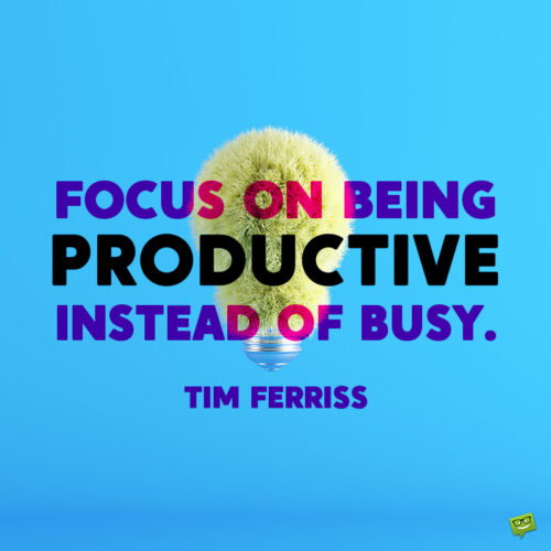 Positive quote for work.