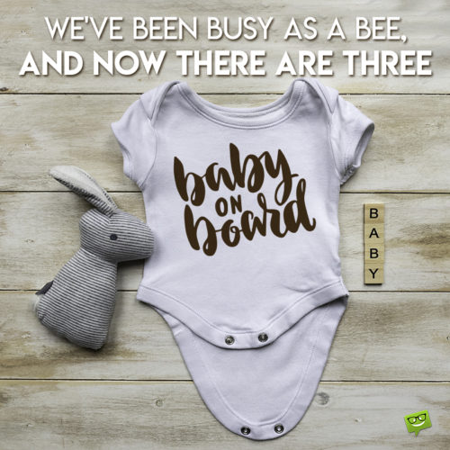 Cute pregnancy announcement quote on image for easy sharing on chats and status updatses.