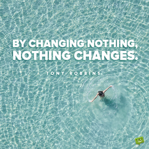 Quote about change to make you think.
