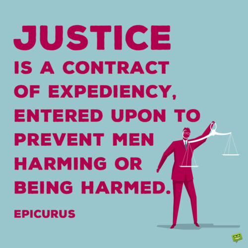 Justice quote to note and share.