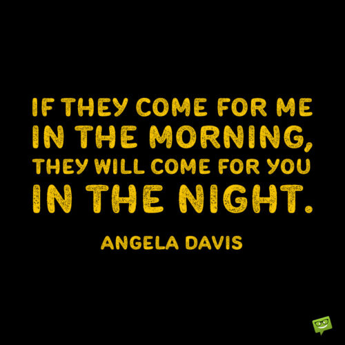 Racism quote by Angela Davis.