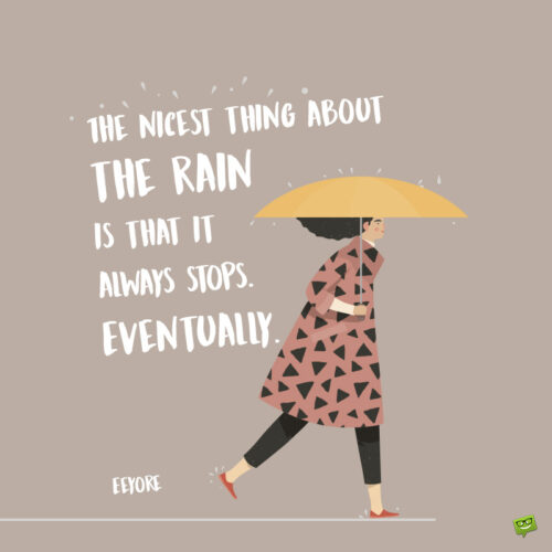 Rain quote to inspire you.