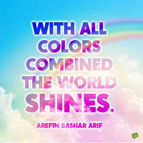 Rainbow quote to note and share.