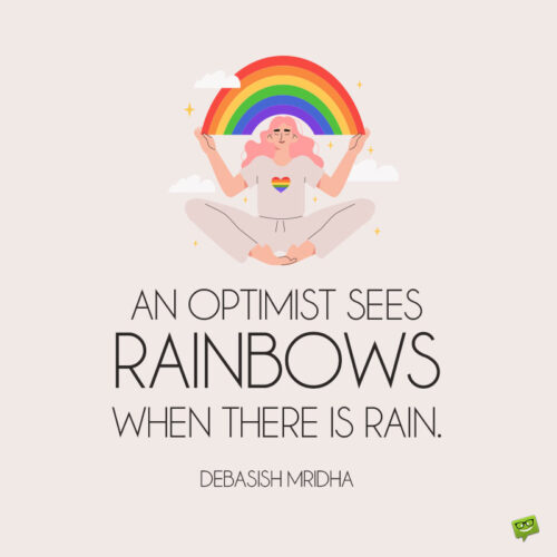 Positive rainbow quote to note and share.