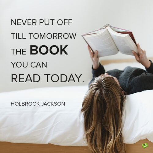 reading quote to motivate tyou to read more.