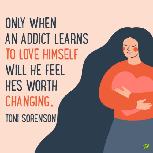 Self love and recovery quote to note and share.