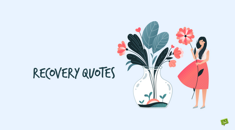 108 Recovery Quotes About Finding Yourself Again