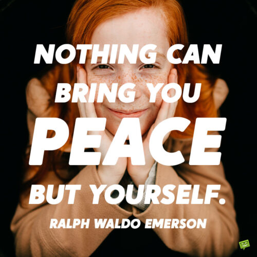 Ralph Waldo Emerson quote to note and share.