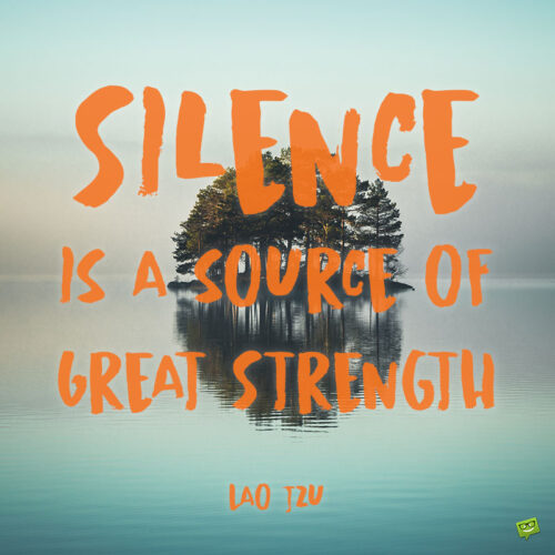 Relax quote about silence to note and share.