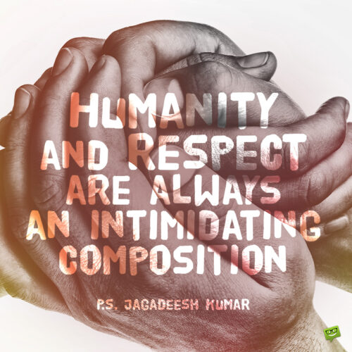 Respect quote to inspire you.